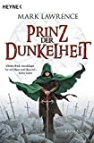 Mark Lawrence: Prinz der Dunkelheit
