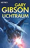 Gary Gibson: Lichtraum