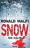 Ronald Malfi: Snow - Die Kälte