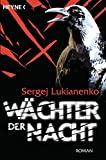 Sergej Lukianenko: W�chter der Nacht