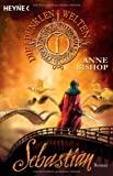 Anne Bishop: Sebastian
