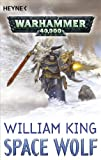 William King: Space Wolf