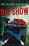 Richard Laymon: Die Show
