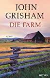 John Grisham: Die Farm