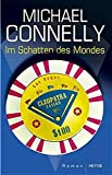 Michael Connelly: Im Schatten des Mondes