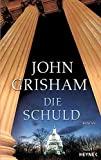 John Grisham: Die Schuld