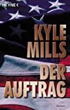 Kyle Mills: Der Auftrag