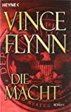 Vince Flynn: Die Macht