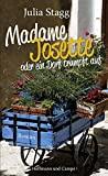 Julia Stagg: Madame Josette oder ein Dorf trumpft auf