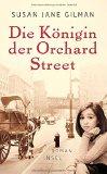 Susan Jane Gilman: Die K�nigin der Orchard Street