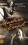 Hans-Peter Rodenberg: Marlene & Ernest. Eine Romanze