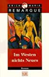 Erich Maria Remarque: Im Westen Nichts Neues