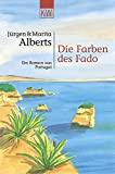 Jürgen Alberts, Marita Alberts: Die Farben des Fado
