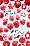 Luisa Buresch: Wenn die Liebe hinf�llt