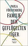 Paula Fürstenberg: Familie der geflügelten Tiger