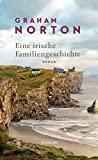 Graham Norton: Eine irische Familiengeschichte