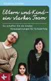 Christina Schaller: Eltern und Kind - ein starkes Team
