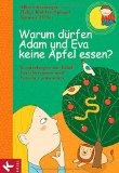 Albert Biesinger: Warum d�rfen Adam und Eva keine �pfel essen?