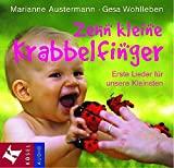 Marianne Austermann, Gesa Wohlleben: Zehn kleine Krabbelfinger. Erste Lieder für unsere Kleinsten.