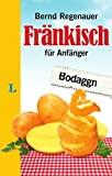 Bernd Regenauer: Fränkisch für Anfänger