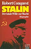 Robert Conquest: Stalin: Der totale Wille zur Macht