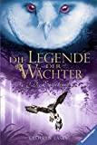 Kathryn Lasky: Die Legende der Wächter. Die Entführung