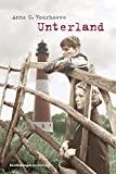Anne C. Voorhoeve: Unterland