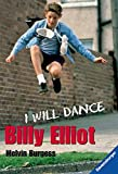 Melvin Burgess: Billy Elliot - I will dance