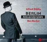 Ben Becker, Alfred Döblin: Berlin Alexanderplatz