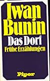 Iwan Bunin: Das Dorf
