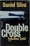 Daniel Silva: Double Cross - Falsches Spiel