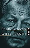 Brigitte Seebacher: Willy Brandt
