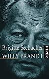 Brigitte Seebacher: Willy Brandt