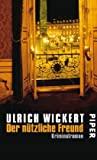 Ulrich Wickert: Der nützliche Freund