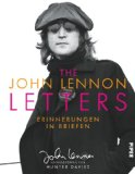Hunter Davies (Hg.): The John Lennon Letters: Erinnerung in Briefen
