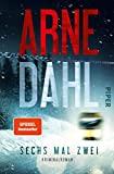 Arne Dahl: Sechs mal zwei