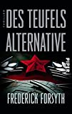 Frederick Forsyth: Des Teufels Alternative
