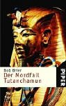 Bob Brier: Der Mordfall Tutanchamun
