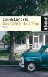Lorna Landvik: Das Café in Tall Pine