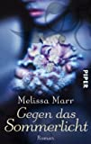 Melissa Marr: Gegen das Sommerlicht