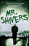 Robert Jackson Bennett: Mr. Shivers