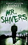 Robert Jackson Bennett: Mr. Shivers