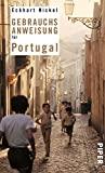 Eckhart Nickel: Gebrauchsanweisung für Portugal