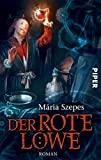 Mária Szepes: Der rote Löwe