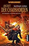 Nathan Long: Angriff der Chaoshorden