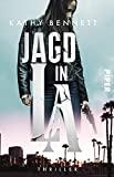 Kathy Bennett: Jagd in LA