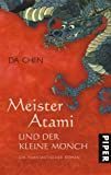 Da Chen: Meister Atami und der kleine Mönch