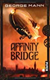 George Mann: Affinity Bridge