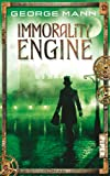 George Mann: Immorality Engine