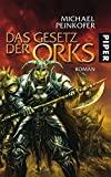Michael Peinkofer: Das Gesetz der Orks